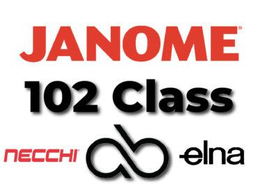 Janome 102 Class