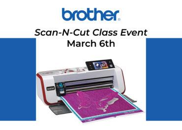 3/6/21 - Scan-N-Cut Class Event